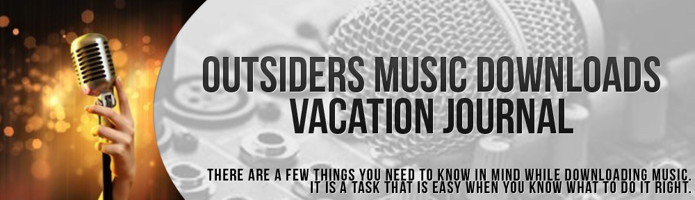 Outsiders Music Downloads Vacation Journal